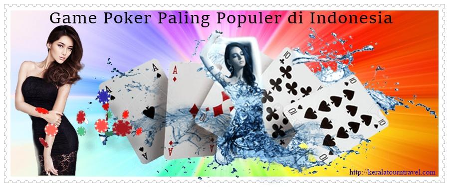 Game Poker Paling Populer di Indonesia