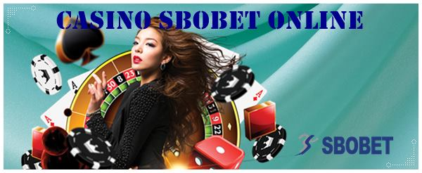 Keuntungan Akses Casino Sbobet Online Melalui Android